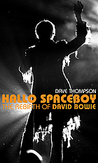 Hallo spaceboy : the rebirth of David Bowie