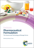 Pharmaceutical formulation : the science and technology of dosage forms