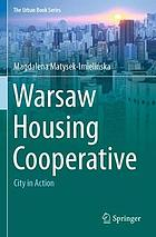 Warsaw Housing Cooperative : city in action