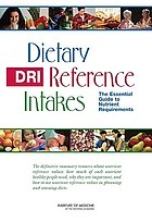 DRI, dietary reference intakes : the essential guide to nutrient requirements