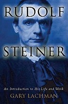 Rudolf Steiner : an introduction to his life and work