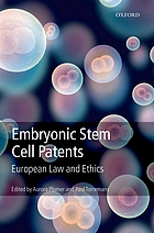 Embryonic stem cell patents : European law and ethics