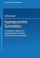 Hypergeometric summation : an algorithmic approach to summation and special function identities