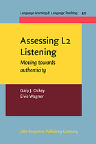Assessing L2 listening : moving towards authenticity