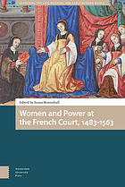 Women and Power at the French Court, 1483-1563