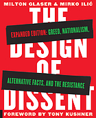 The design of dissent : greed, nationalism, alternative facts, and the resistance