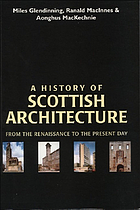 A history of Scottish architecture : from the Renaissance to the present day