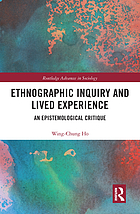 Ethnographic inquiry and lived experience : an epistemological critique
