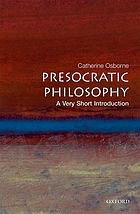 Presocratic philosophy : a very short introduction