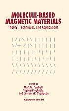 Molecule-based magnetic materials : theory techniques, and applications