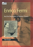 Enrico Fermi and the Revolutions of Modern Physics.