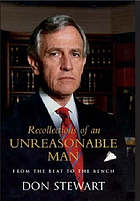 Recollections of an unreasonable man : from the beat to the bench