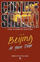 Culture shock! Beijing at your door