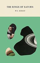 The rings of Saturn : an English pilgrimage