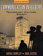 Communication in history : technology, culture, society