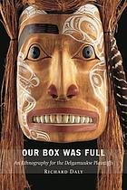 Our box was full : an ethnography for the Delgamuukw Plaintiffs