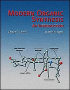 Modern organic synthesis : an introduction