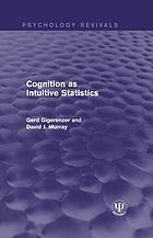 Cognition as intuitive statistics