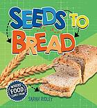 Seeds to bread