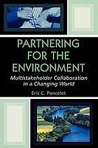 Partnering for the environment : multistakeholder collaboration in a changing world