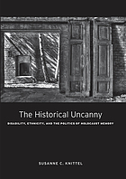 The historical uncanny : disability, ethnicity, and the politics of Holocaust memory