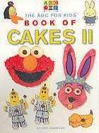The ABC for kids book of cakes. II