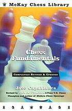 Chess fundamentals : completely revised and updated for the 21st century