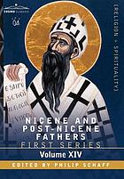 Nicene and post-Nicene Fathers. First series