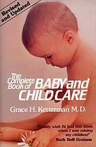 Complete book of baby and child care.
