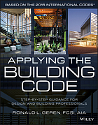 Applying the building code : step-by-step guidance for design and building professionals