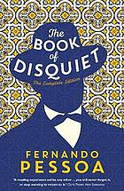 The book of disquiet : the complete edition