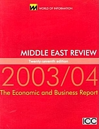Middle East review 2003/04 : the economic and business report.