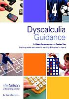Dyscalculia guidance : helping pupils with specific learning difficulties in maths
