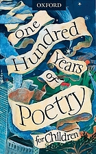 One Hundred Years of Poetry for Children.