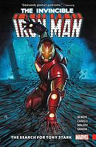 The invincible Iron Man. The search for Tony Stark