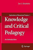 Knowledge and critical pedagogy : an introduction