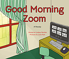Good morning Zoom : a parody