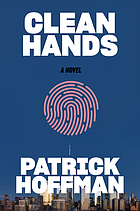 Clean hands : a novel