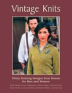 Vintage knits : thirty knitting designs from Rowan for men and women