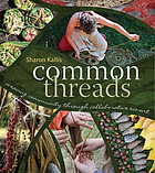 Common threads : weaving community through collaborative eco-art