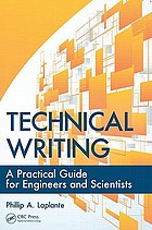 Technical writing : a practical guide for engineers and scientists