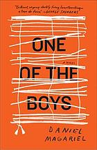 One of the boys : a novel