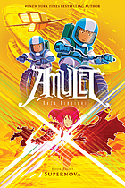 Amulet. Book 8, Supernova