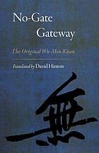 No-gate gateway : the original Wu-men kuan