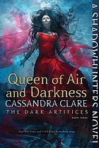 Queen of air and darkness : Dark artifices. Vol. 3