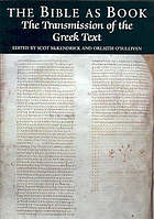 The Bible as book : the transmission of the Greek text