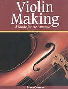 Violin making : a guide for the amateur
