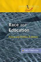 Race And Education : Policy And Politics In Britain.
