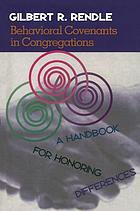 Behavioral covenants in congregations : a handbook for honoring differences