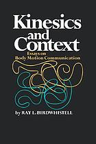 Kinesics and context : essays on body motion communication
